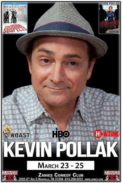 Kevin Pollak from the Usual Suspects, Littlest Suspect, Comedy Central Roasts, HBO, Showtime and much more live at Zanies Comedy Club Nashville March 23-25, 2017