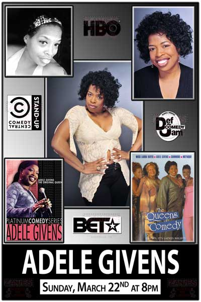 Adele Givens on of the Original Queens of Comedy LIve at Zanies Comedy club Sunday, Mar 22 @ 8pm