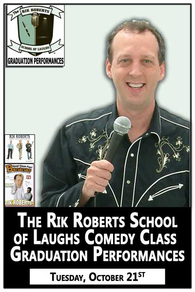 Rik Roberts School of Laughs Comedy Class Graduation Tuesday, Oct. 21, 2014 @ 7:30pm at Zanies Comedy Club Nashville