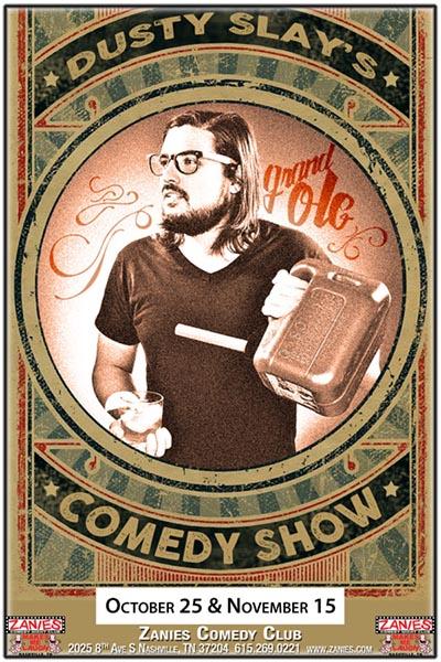 Dusty Slay's Grand Ole Comedy Show Live at Zanies Comedy Club Nashville Wednesday, October 25, 2017