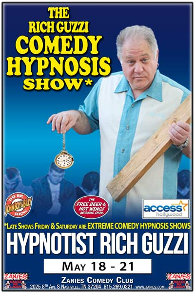 The Rich Guzzi Comedy And Extreme Comedy Hypnosis Shows live at Zanies Comedy Club Nashville May 18-21, 2017