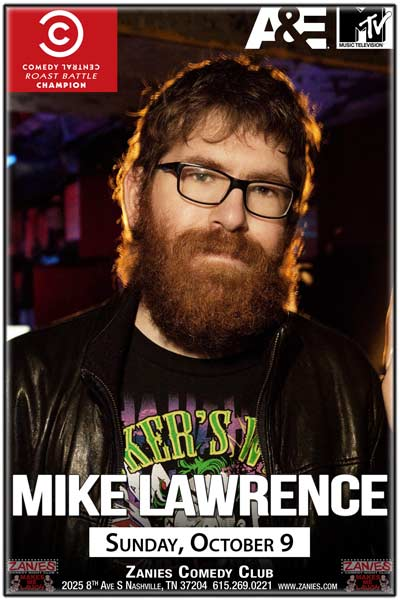 Mike Lawrence Winner of Comedy Central's Roast Battle Champion live at Zanies Comedy Club Nashville Sunday, October 9, 2016