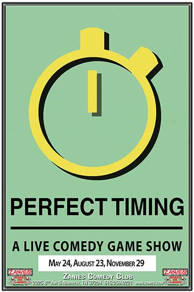 Perfect Timing: A Live Comedy Game Show - Live at Zanies Comedy Club Nashville August 23, 2017