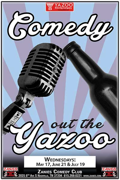 Comedy Out the Yazoo LIVE at Zanies Comedy Club Nashville Wednesday, May 17, 2017