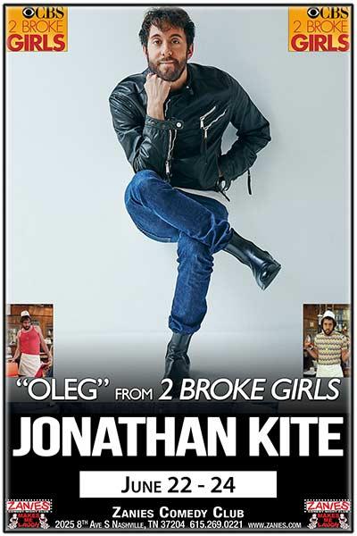 Jonathon Kite - Live at Zanies Comedy Club Nashville June 22-24, 2017