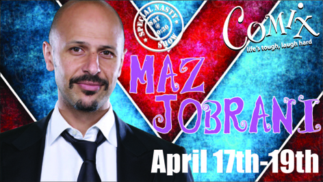 MAZ JOBRANI  4 Shows  Apr 17th19th