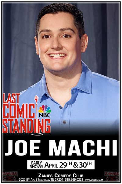 Joe Machi from Last Comic Standing and FOXs Red Eye live at Zanies Comedy Club Nashville Early Shows April 29 & 30, 2016