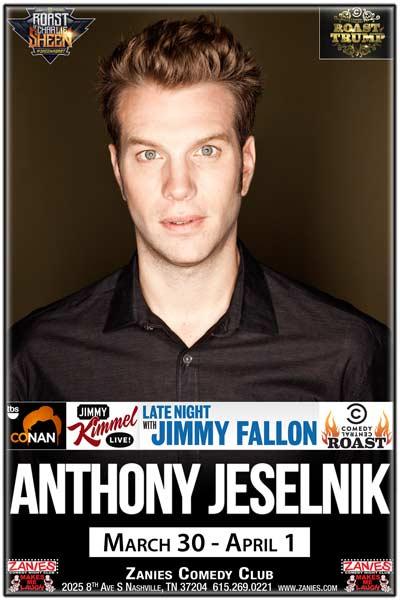 Anthony Jeselnik LIVE at Zanies March 30 - April 1, 2017