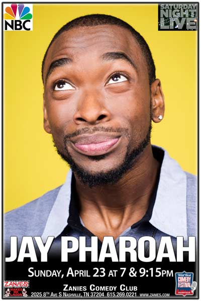 Jay Pharoah live from Saturday Night live at Zanies Comedy Club Nashville Sunday, April 23, 2017 at 7 and 9:15pm