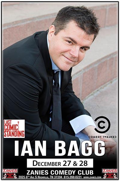 Ian Bagg Live at Zanies Comedy Club Nashville December 27-28, 2017
