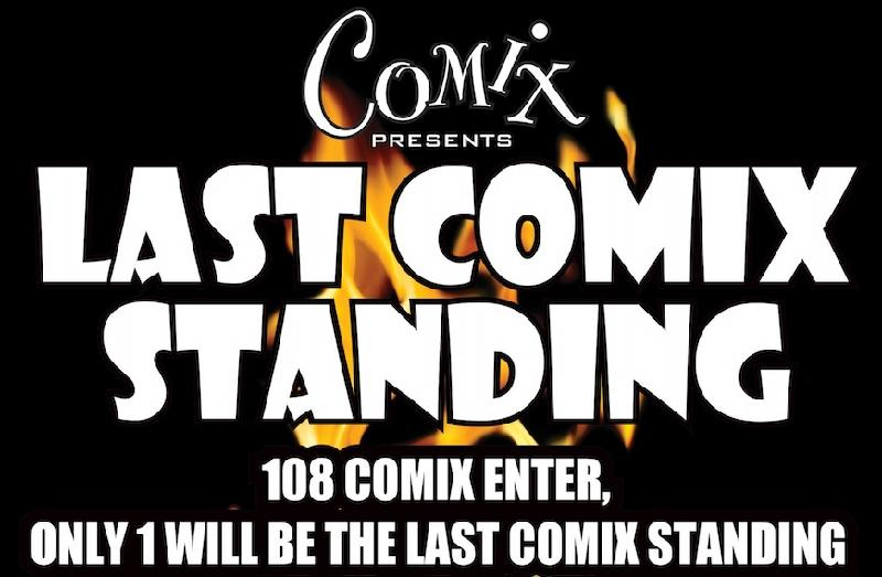 LAST COMIX STANDING COMEDY CONTESTRound 2