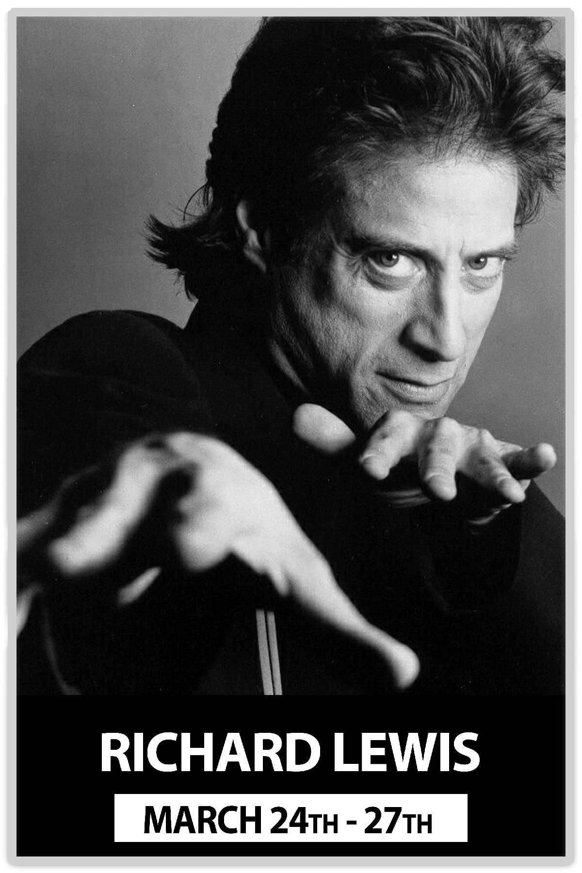 Richard Lewis Early Shows March 24- 27, 2016