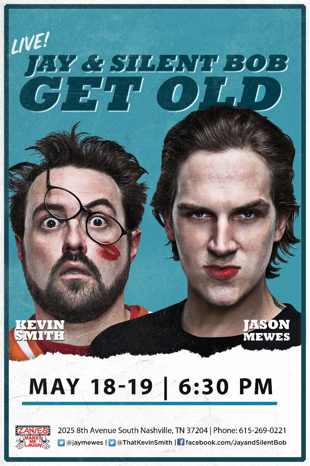 Jay & Silent Bob Get Old May 18i-19 at 6:30pm