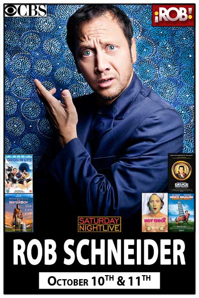 Rob Schneider Deuce Bigalow, Hot Chick, The Water Boy and more Live at Zanies Comedy Club Nashville October 10-11, 2014