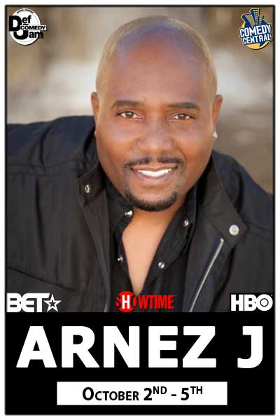 Arnez J. October 2-5, 2014 from BET, Showtime, HBO, Comedy Central and much more live at Zanies Comedy Club Nashville