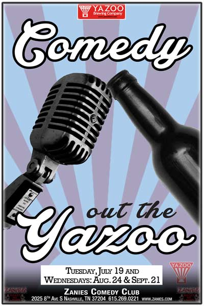 Comedy out the Yazoo live at Zanies Comedy Club Tuesday, July 19 and Wednesdays: August 24 & Sept 21, 2016