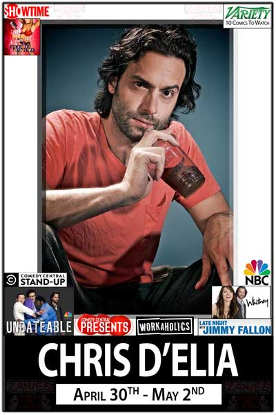 Chris D'Elia April 30 - May 2, 2015 LIve from NBC's Undateable and Whitney