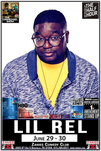 Lil Rel Live at Zanies Comedy Club June 29 & 30, 2017