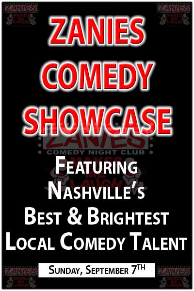 Zanies Comedy Showcase Sunday, 9/7/2014
