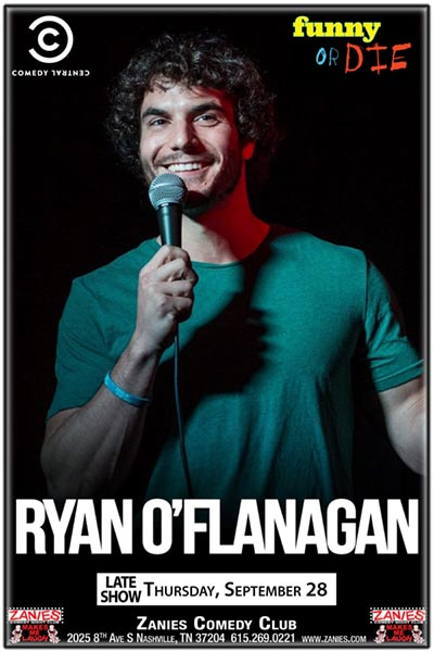 Ryan O'Flanagan Live at Zanies Comedy Club Nashville Thursday, September 28, 2017