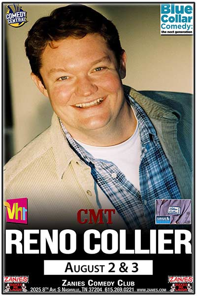 Reno Collier Live at Zanies Comedy Club Nashville August 2 & 3, 2017