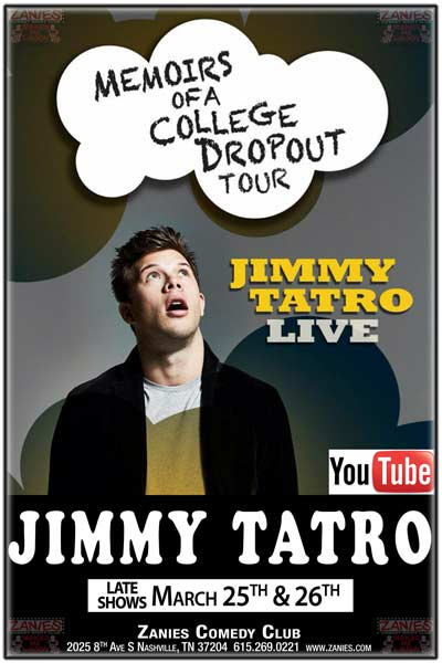 Jimmy Tatro memoirs of a College Dropout Tour Live from YouTub at Zanies Nashville Late Shows March 25-26, 2016