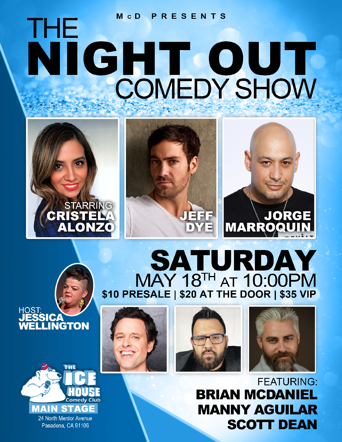 The Ice House :: The Night Out Comedy Show with Cristela