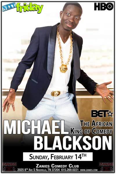Michael Balckson The Africian King of Comedy February 14, 2016