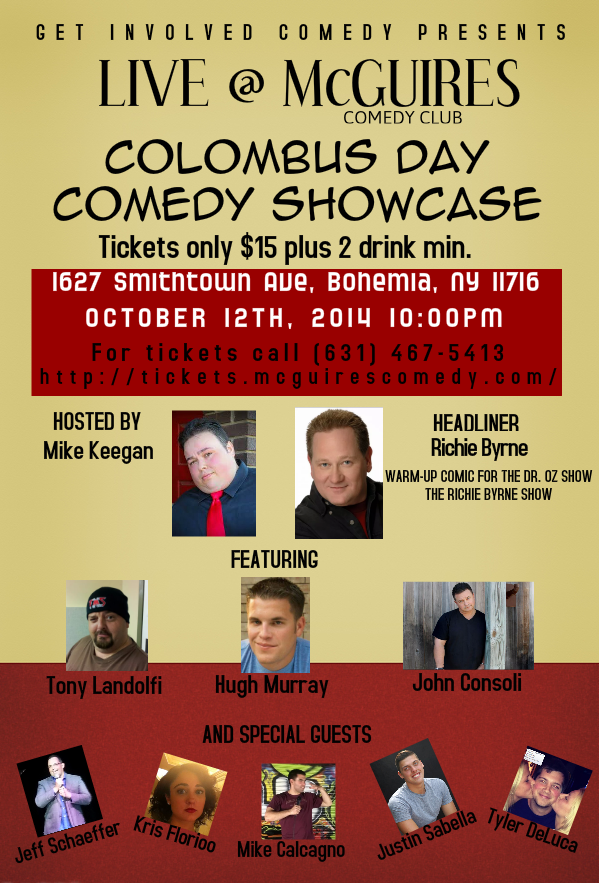 GET INVOLVED COMEDY PRESENTS COLOMBUS DAY COMEDY SHOWCASE  SPECIAL EVENT