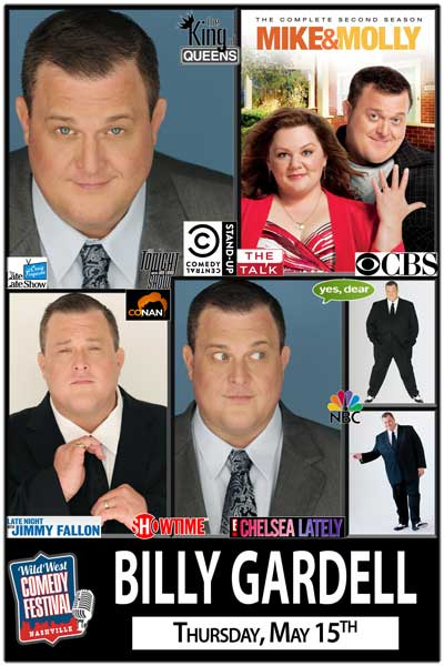 Billy Gardell Wild West Comedy Festival Nashville at Zanies Comedy Club Thursday May 15, 2014 Thursday May 17, 2014