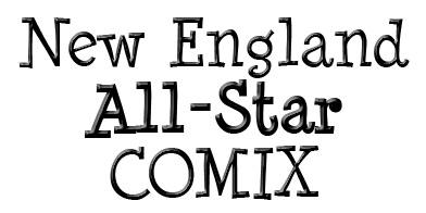 NEW ENGLAND ALL STAR COMIX