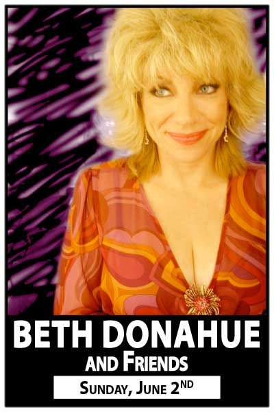 Beth Donahue and Friends Sunday June 2nd