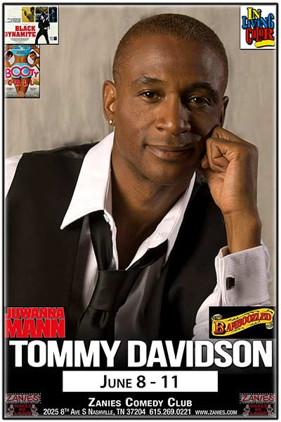 Tommy Davidson LIVE at Zanies June 8 - 11, 2017