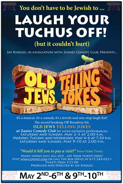 Laugh Your Tuchus Off with Old Jews Telling Jokes Live at Zanies Comedy Club Nashville May 2-10, 2015