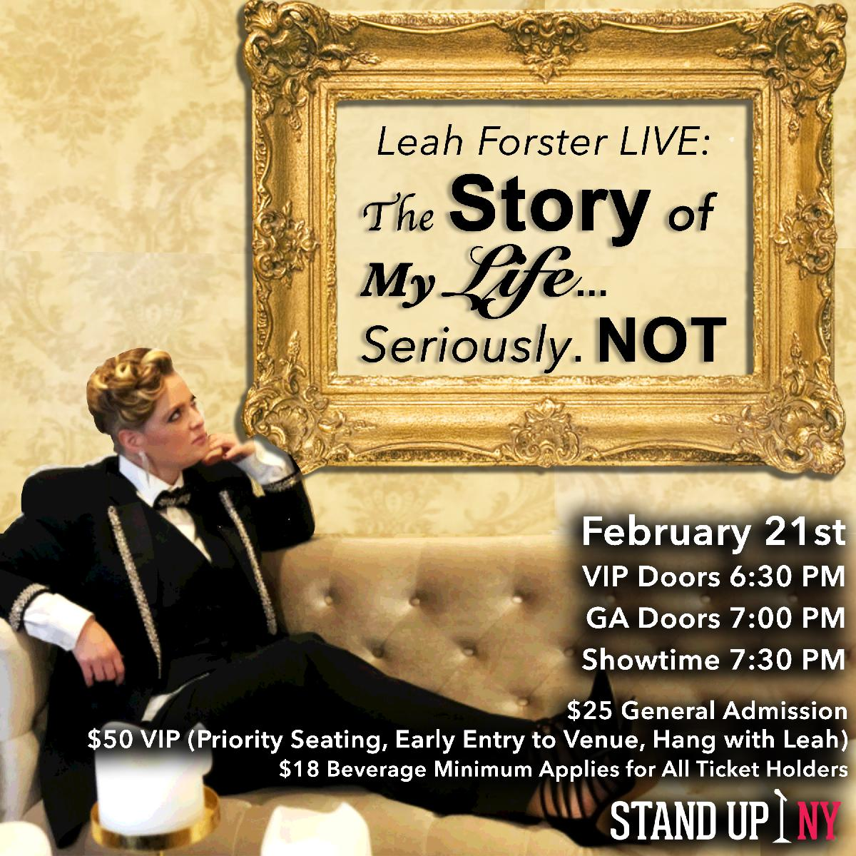LEAH FORSTER LIVE: The Story of My Life    Seriously  NOT