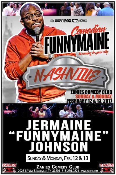 Jermaine 'Funnymaine' Johnson LIVE at Zanies, Sunday, February 12, 2017