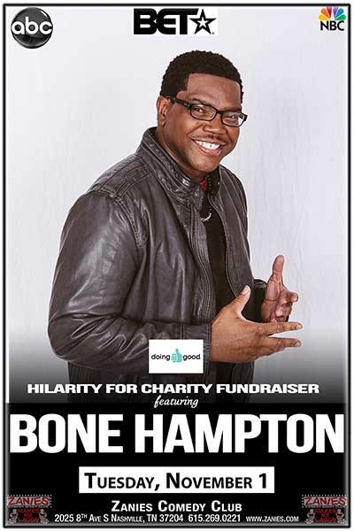 DOING GOOD'S HILARITY FOR CHARITY FUNDRAISER featuring BONE HAMPTON Live at Zanies Tuesday, November 1