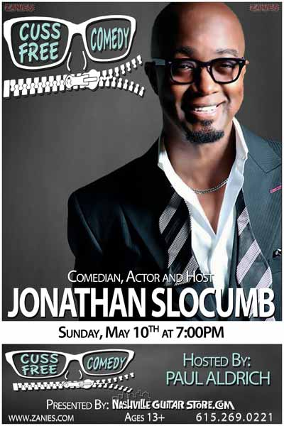 Cuss Free Comedy continues with Jonathan Slocumb Sunday, May 10, 2015 at 7pm