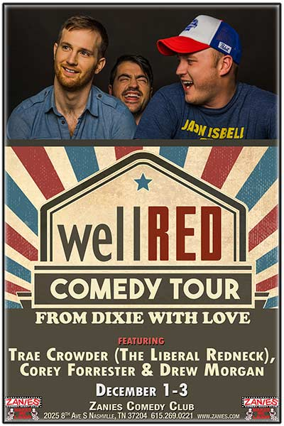 wellRED: From Dixie With Love Live at Zanies Comedy Club Nashville December 1 - 3, 2017