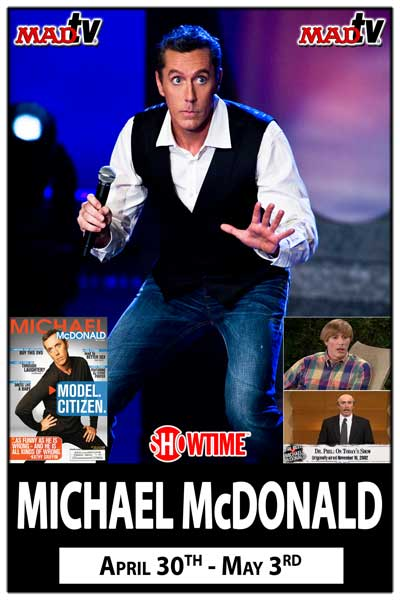Michael McDonald is Stuart from FOX's MadTV live at Zanies Comedy Club Nashville April 30-May3, 2015 one show per night