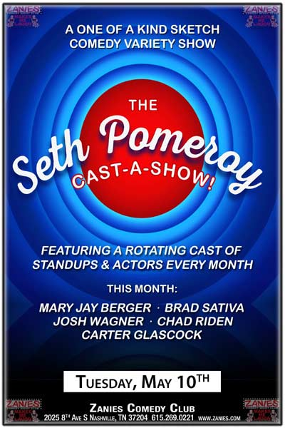 Seth Pomeroy Cast-A-Show! live at Zanies Comedy Club Nashville tuesday, May 10, 2016