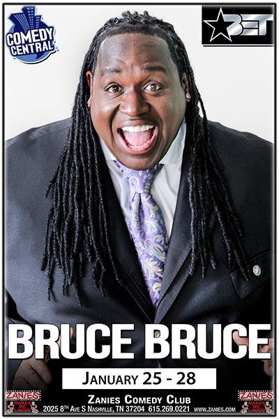 Bruce Bruce Live at Zanies Comedy Club Nashville January 25-28, 2018