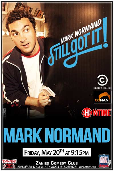 Mark Normand from Comedy Central, Conan, Showtime and more live at Zanies Comedy Club Friday, May 20, 2016 at 9:15pm part of the Wild West Comedy Festival