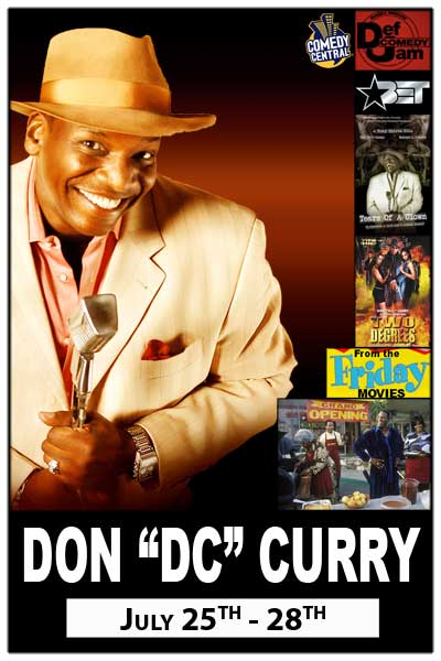 Don DC Curry July 25 - 28