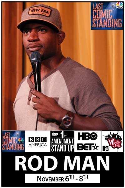 Rod Man Winner of NBCs Last Comic Standing 2014 live at Zanies Comedy Club Nashville Nov. 6-8, 2015