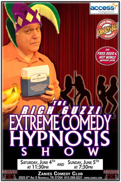 The Rich Guzzi X-treme Comedy Hypnosis Show live at Zanies Comedy Club Nashville Saturday, June 4, 2016 at 11:30pm and PG Version on Sunday, June 5, 2016 at 7:30pm