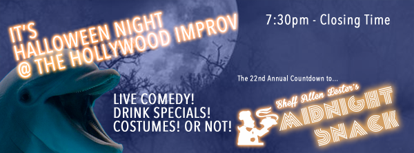 Halloween Night Happy Hour  The Hollywood Improv with Owen Benjamin  Sarah Tiana Sandy Danto Chase Durousseau Kira Soltanovich Jason Lawhead Seaton Smith Nikki Glaser Avery Pearson and Sheff Allan Lester himself