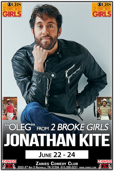 Jonathon Kite is OLEG from Two Broke Girls on CBS live at Zanies Comedy Club Nashville June 22-24, 2017