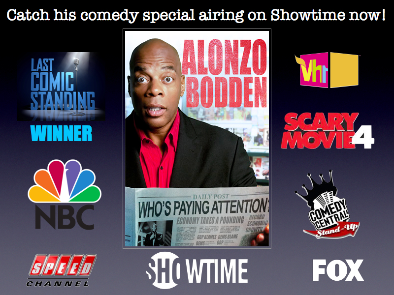 Alonzo Bodden Winner of NBCs Last Comic Standing as seen on the Tonight Show Comedy Central Presents NPRs Wait Wait Dont Tell Me  and much more For a preview click here then click video preview