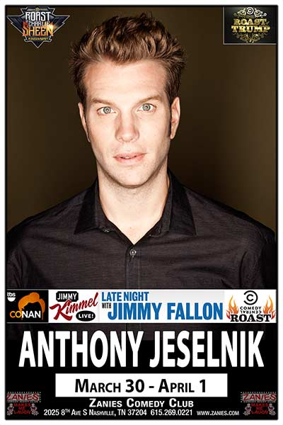 Anthony Jeselnik LIVE at Zanies March 30 - April 1, 2017